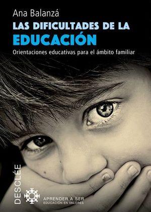LAS DIFICULTADES DE LA EDUCACION