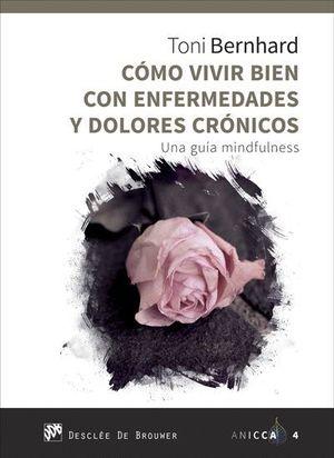 COMO VIVIR BIEN CON ENFERMEDADES Y DOLORES CRONICOS