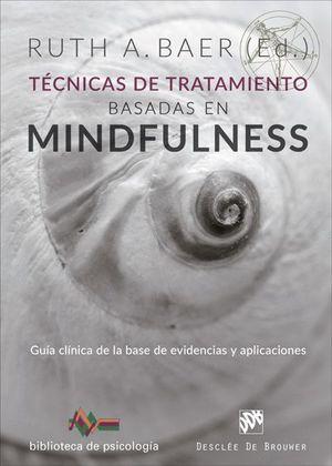 TECNICAS DE TRATAMIENTO BASADAS EN MINDFULNESS