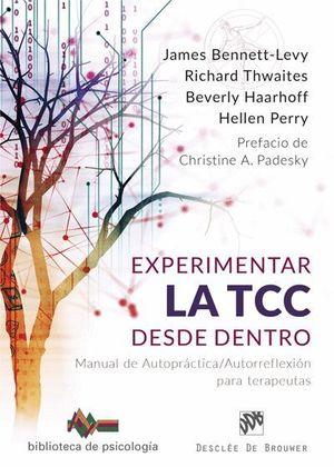 EXPERIMENTAR LA TCC DESDE DENTRO. MANUAL DE AUTOPRÁCTICA/AUTORREFLEXIÓN PARA TER