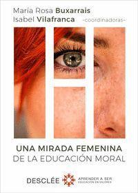 UNA MIRADA FEMENINA DE LA EDUCACIÓN MORAL
