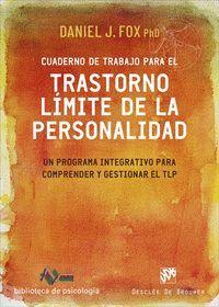 CUADERNO DE TRABAJO PARA EL TRASTORNO LÍMITE DE LA PERSONALIDAD.