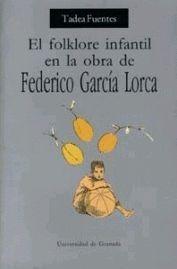 FOLKLORE INFANTIL DE EN LA OBRA DE FEDERICO GARCIA LORCA