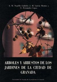 ARBOLES Y ARBUSTOS DE LOS JARDINES DE LA CIUDAD DE GRANADA