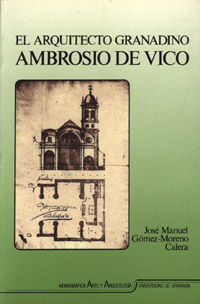 EL ARQUITECTO GRANADINO AMBROSIO DE VICO