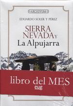SIERRA NEVADA Y LA ALPUJARRA