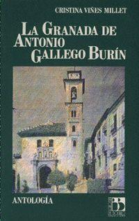 LA GRANADA DE ANTONIO GALLEGO BURIN