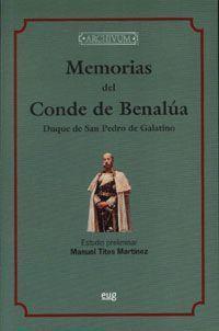 MEMORIAS DEL CONDE DE BENALUA, DUQUE DE SAN PEDRO DE GALATINO