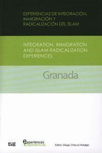 EXPERIENCIAS DE INTEGRACIÓN, INMIGRACIÓN Y RADICALIZACIÓN DEL ISLAM