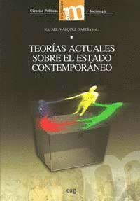 TEORIAS ACTUALES SOBRE EL ESTADO CONTEMPORANEO