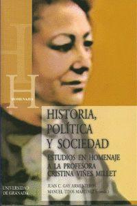 HISTORIA, POLÍTICA Y SOCIEDAD