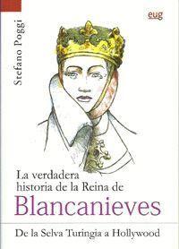 LA VERDADERA HISTORIA DE LA REINA DE BLANCANIEVES.