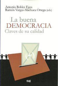 LA BUENA DEMOCRACIA