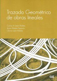 TRAZADO GEOMÉTRICO DE OBRAS LINEALES.