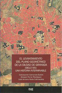 EL LEVANTAMIENTO DEL PLANO GEOMÉTRICO DE LA CIUDAD DE GRANADA (SIGLO XIX): UNA H