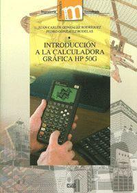 INTRODUCCIÓN A LA CALCULADORA GRÁFICA HP 50G.