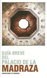 GUÍA BREVE DEL PALACIO DE LA MADRAZA