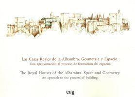 LAS CASAS REALES DE LA ALHAMBRA. GEOMETRÍA Y ESPACIO
