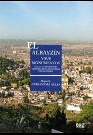 EL ALBAYZIN Y SUS MONUMENTOS