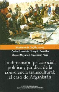 LA DIMENSIÓN PSICOSOCIAL, POLÍTICA Y JURIDICA DE LA CONCIENCIA TRANSCULTURAL: EL