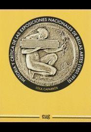 HISTORIA Y CRITICA EXPOSICIONES NACIONALES BELLAS ARTES 1901-1915