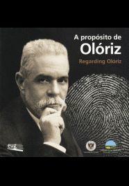 A PROPÓSITO DE OLÓRIZ
