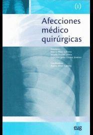 AFECCIONES MEDICO QUIRURGICAS (I)
