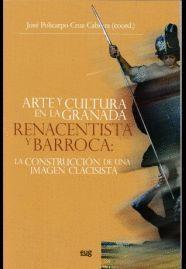 ARTE Y CULTURA EN LA GRANADA RENACENTISTA Y BARROCA: