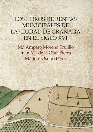 LOS LIBROS DE RENTAS MUNICIPALES DE LA CIUDAD DE GRANADA