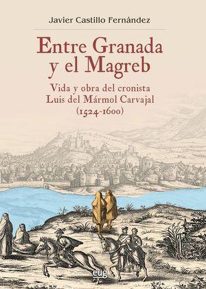 ENTRE GRANADA Y EL MAGREB