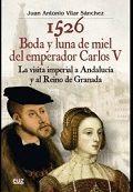 1526 BODA Y LUNA DE MIEL DEL EMPERADOR CARLOS V