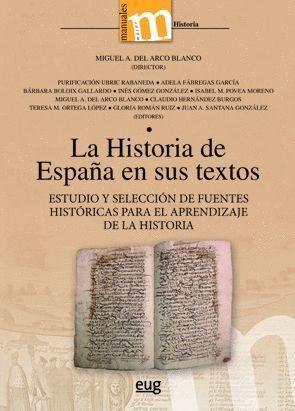 LA HISTORIA DE ESPAÑA EN SUS TEXTOS