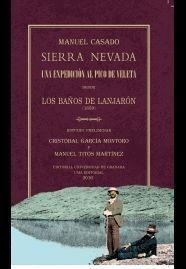 SIERRA NEVADA UNA EXPEDICION AL PICO DEL VELETA
