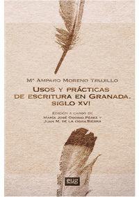 USOS Y PRACTICAS DE ESCRITURA EN GRANADA SIGLO XVI