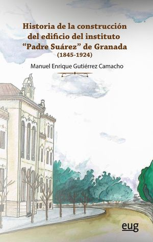HISTORIA DE LA CONSTRUCCION EDIFICIO INSTITUTO PADRE SUAREZ