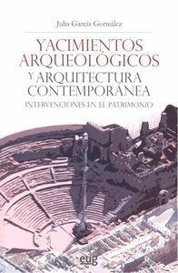 YACIMIENTOS ARQUEOLOGICOS Y ARQUITECTURA CONTEMPORANEA