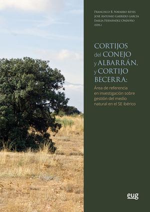 CORTIJOS DEL CONEJO Y ALBARRÁN, Y CORTIJO BECERRA