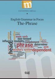 ENGLISH GRAMMAR IN FOCUS. THE PHRASE