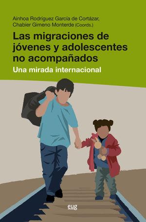 LAS MIGRACIONES DE JÓVENES Y ADOLESCENTES NO ACOMPAÑADOS