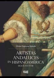 ARTISTAS ANDALUCES EN HISPANOAMERICA
