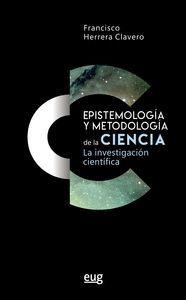 EPISTEMOLOGÍA Y METODOLOGÍA DE LA CIENCIA