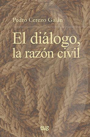 EL DIÁLOGO, LA RAZÓN CIVIL