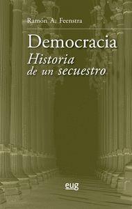 DEMOCRACIA HISTORIA DE UN SECUESTRO