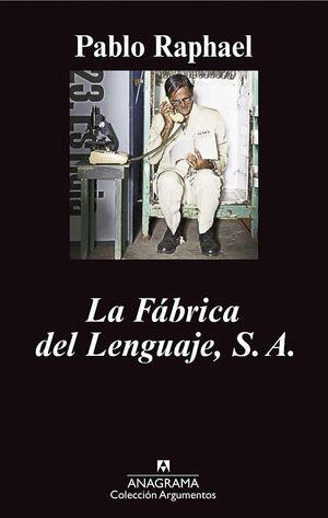 LA FÁBRICA DEL LENGUAJE, S.A.