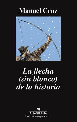 LA FLECHA (SIN BLANCO) DE LA HISTORIA