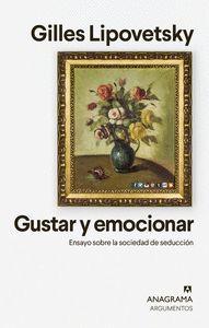 GUSTAR Y EMOCIONAR