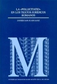 LA POLLICIATIO EN LOS TEXTOS JURIDICOS ROMANOS