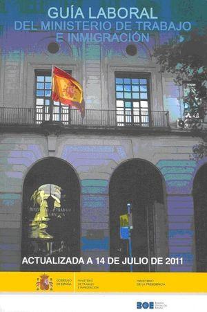 GUIA LABORAL 2011 MINISTERIO DE TRABAJO E INMIGRACION