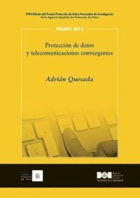 PROTECCION DE DATOS Y TELECOMUNICACIONES CONVERGENTES