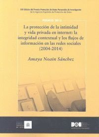 LA PROTECCION DE LA INTIMIDAD Y VIDA PRIVADA EN INTERNET